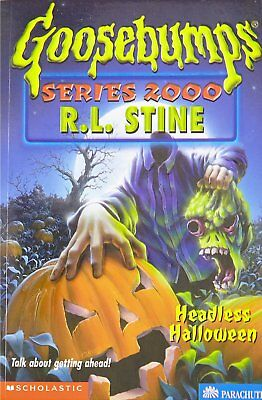 Headless Halloween (Goosebumps Series 2000, No 10) - Paperback Book - Goosebumps 2000 Headless Halloween