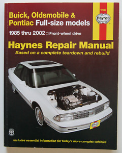Buick Oldsmobile Pontiac Full-Size 1985-2002 Repair Manual Hayne