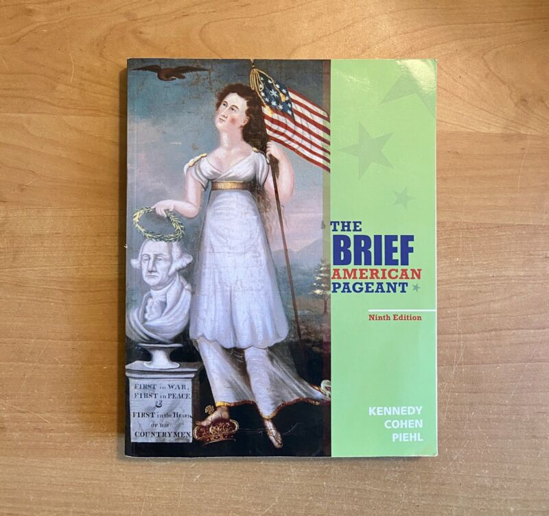 The Brief American Pageant (ninth Edition) A History Of The Republic