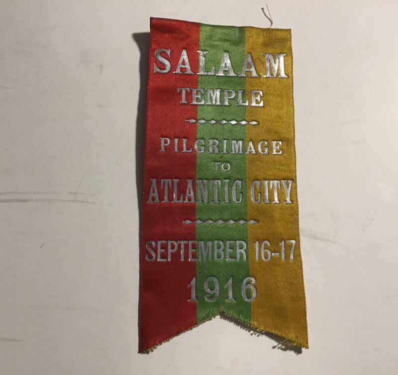 1916 Masonic Shriners Ribbon Salaam Temple Pilgrimage To Atlantic City NJ