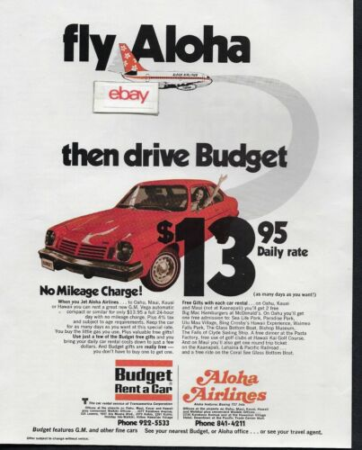 ALOHA AIRLINES 737 FUNBIRD JETS & BUDGET RENT A CAR 1975 CHEVY VEGA $13.95 AD