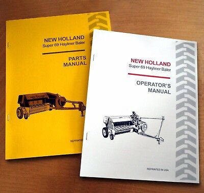 New Holland Super 69 Hayliner Baler Operator's AND Parts Manual Catalog Book NH