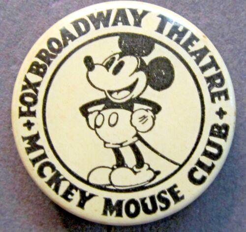 rare c. 1930 MICKEY MOUSE CLUB FOX BROADWAY THEATRE pinback button