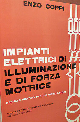 Tecnica Enzo Coppi: Impianti elettrici di illuminazione e di forza motrice 1981
