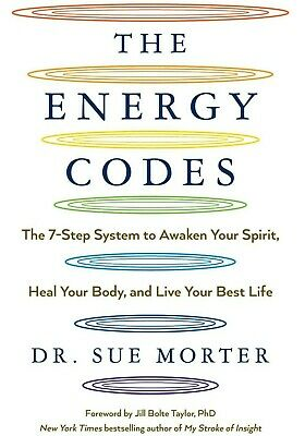 The Energy Codes: The 7-Step System to Awaken Your Spirit Heal Your Body [P.D.F]