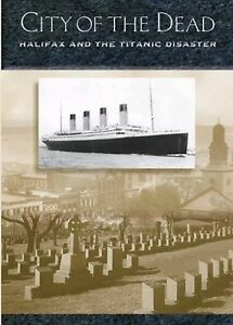 CITY-OF-THE-DEAD-HALIFAX-ANDTHE-TITANIC-DISASTER-DVD
