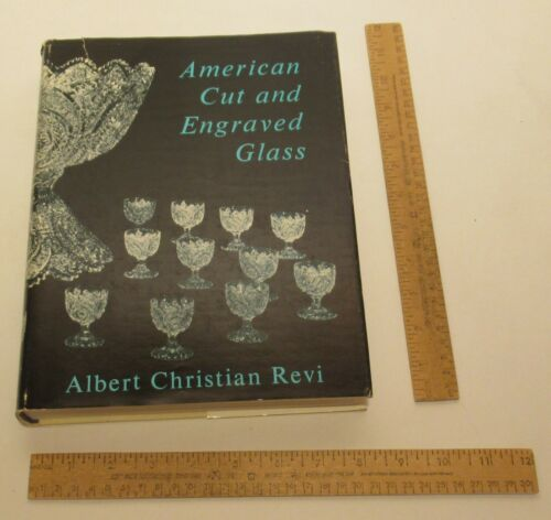 AMERICAN CUT and ENGRAVED GLASS - Albert Christian Revi - illustrated hb BOOK