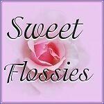 SWEET FLOSSIES