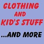 Clothing and Kid's Stuff