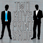 Two Guys Print Shop