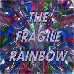 The Fragile Rainbow