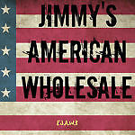 Jimmy's American Wholesale