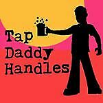Tap Daddy Handles