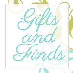 Gifts and Finds