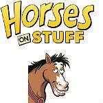 Horses On Stuff
