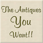 The Antiques You Want