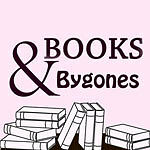 Books and Bygones