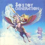 80s_toy_generation