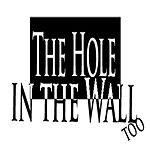 The Hole in the Wall...too