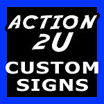 Custom Aluminum Signs by action2u