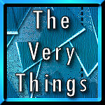 The Very Things
