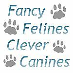 Fancy Felines-Clever Canines