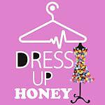 DRESS-UP-HONEY