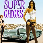 Super Chicks