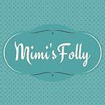 Mimi's Folly
