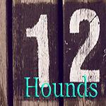 Twelve Hounds
