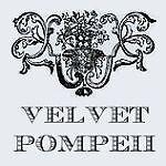 Velvet Pompeii