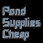 Pond Supplies Cheap