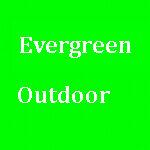 Evergreen Outdoor