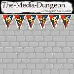 The-Media-Dungeon