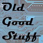 Old Good Stuff