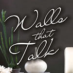 Walls That Talk Vinyl Wall Quotes