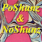 PoShunz&NoShunz