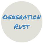 Generation Rust