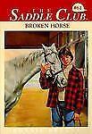 Broken Horse (The Saddle Club, Book 61)