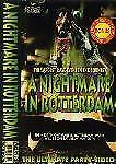 A Nightmare In Rotterdam The Ultimate Party Video 1