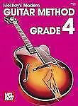 Modern Guitar Method : Grade 4 by Mel, Publications, Inc. Staff Bay (1950,...