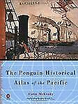 The-Penguin-Historical-Atlas-of-the-Pacific-Hist-Atlas-by