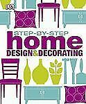 Step-by-Step-Home-Design-and-Decorating-by-Dorling-Kindersley-Publishing