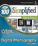 Top 100 Simplified Tips and Tricks Ser.: Digital Photography 8 by Rob Sheppard 1
