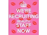 URGENT- Beauty Staff & Hairdressers NEEDED London