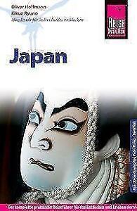 Reise Know-How Reiseführer Japan von Kikue Ryuno und Oliver Hoffmann (2016,...