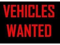 VEHICLES WANTED FOR STOCK - WE BUY USED VEHICLES - TOP PRICES PAID - FULLY LICENSED MOTOR DEALER