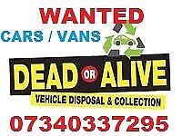 WANTED SCRAP TRUCKS CAMPERS 4X4 MPV FORKLIFTS DIGGERS NON RUNNERS NO MOT DUMPERS CARS VANS CARAVANS'