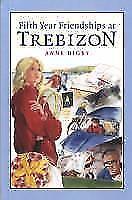 Fifth-Year-Friendships-at-Trebizon-von-Anne-Digby-2008-Taschenbuch
