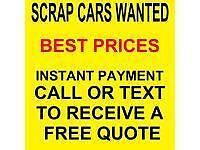 Scrap Cars Wanted. Cash Paid On Collection.